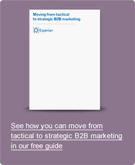 Moving from tactical to strategic B2B marketing